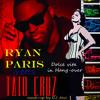 Ryan Paris meets Taio Cruz - Dolce vita in Hang-over (Mash-up by DJ Javi)