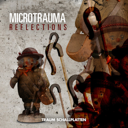 Microtrauma - Reflection // Traum Schallplatten