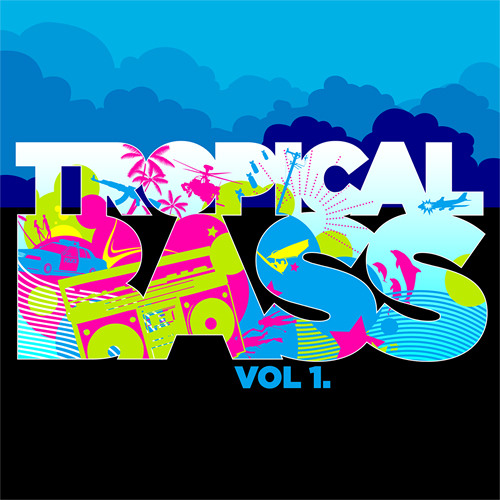 Tropical Bass Vol.1 - The Funky Editon