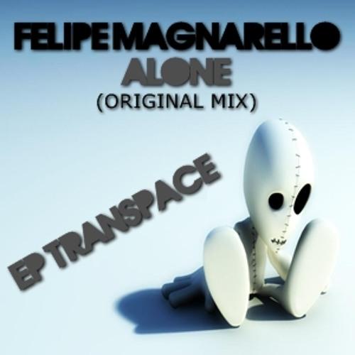 """Felipe Magnarello - Alone (Original Mix) """"EP TRANSPACE"""" [HIDROFIRE RECORDS]"""