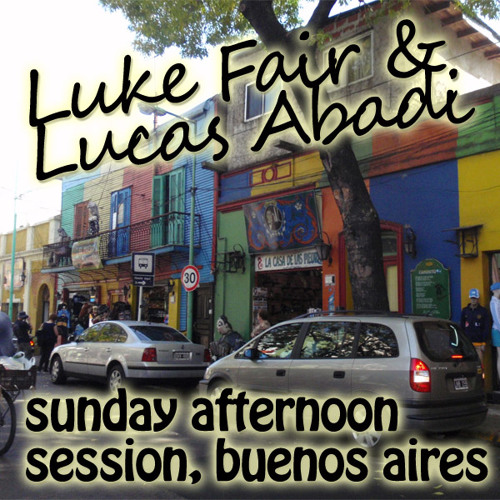Luke Fair and Lucas Abadi - Sunday Afternoon Session 01, Buenos Aires - Feb 28, 2010