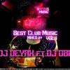 Best Club Music VOL.1 // Mixed by DJ DEYAX ft.DJ OBI //
