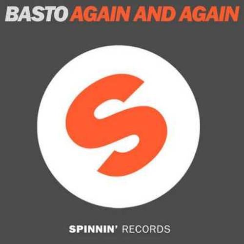 Basto - Again And Again [DJ Leo Ramos Remix]