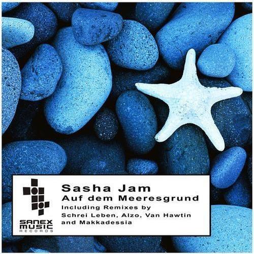 Sasha Jam - Auf dem Meeresgrund  (Sanex Music)