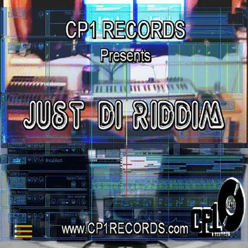 Just Di Riddim - Riddim Instrumentals Mix _ CP1 RECORDS