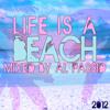 Life Is A Beach (2012)