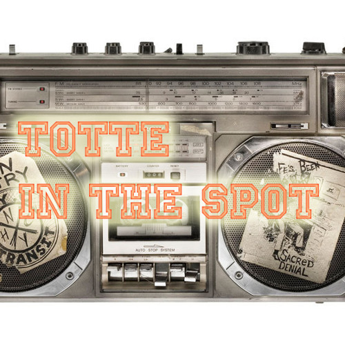 TOTTE - In The Spot