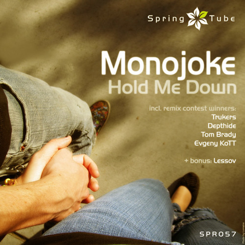 Monojoke - Hold Me Down (Lessov Remix)