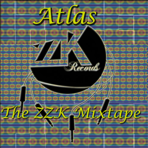 The Atlas ZZK Mixtape