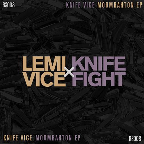 Lemi Vice x Knife Fight - The Knife Vice Moombahton EP (RS008)