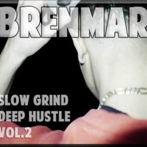 Slow Grind, Deep Hustle Vol. 2 R&B Mixtape (click for tracklist)
