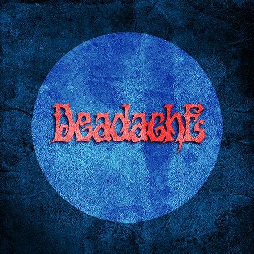 Deadache