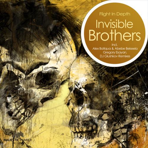 Invisible Brothers - Flight in Depth (Alex Batiqua & Abebe Bekeela RMX)