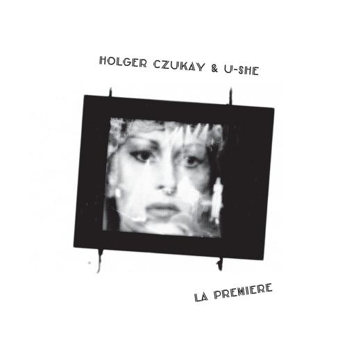 Holger Czukay & U-She - La Premiere (Mudd's Ode To Phreek Mix)