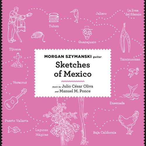 Sketches of Mexico –Morgan Szymanski