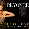 Beyoncé - End of time (D'stream groovy ambient remix)