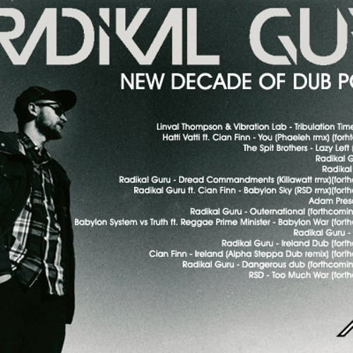 Radikal Guru - New Decade Of Dub Podcast