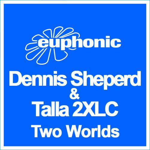 Dennis Sheperd & Talla 2XLC - Two Worlds (Radio Edit)