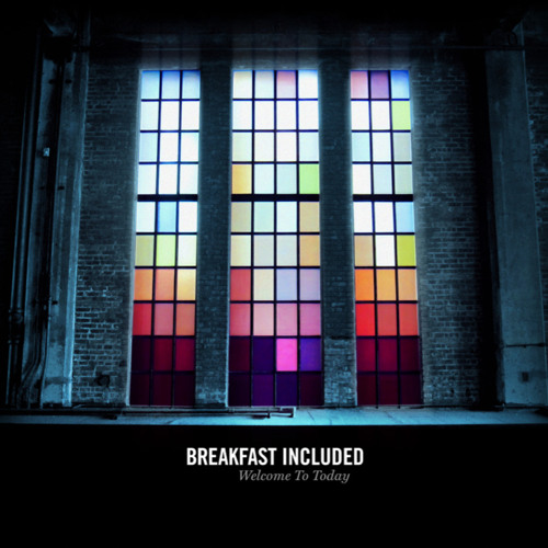 Breakfast Included | Welcome To Today