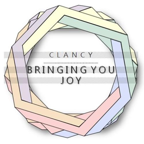 Clancy - Bringing You Joy