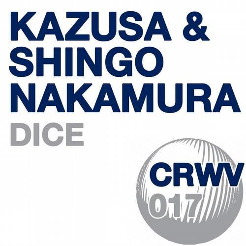 Kazusa & Shingo Nakamura - Dice (Original Mix) [Crashing Waves]