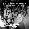 Joyce Muniz Feat. Taliwa - Messin with My Mind (Teaser ) Lo:rise