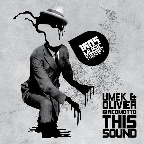 UMEK & Olivier Giacomotto - This Sound (Sasha Carassi Phobiq Remix) [1605]