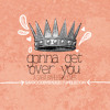 Gonna Get Over You [Cover]