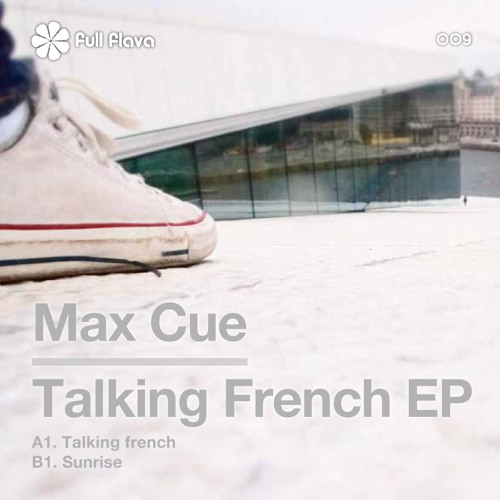Max Cue - Talking French (Original Mix) cut