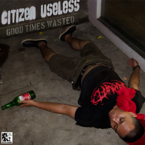 Good Times Wasted