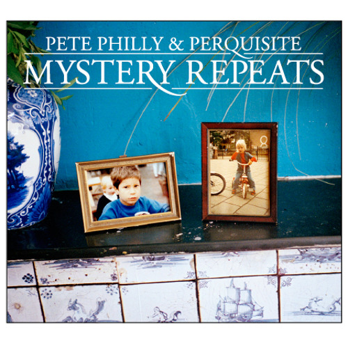 Pete Philly & Perquisite - Time Flies