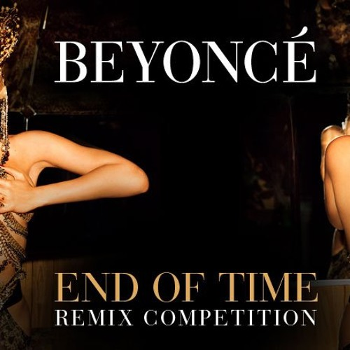 Beyoncè - End Of Time (Stereo Frames Rmx)