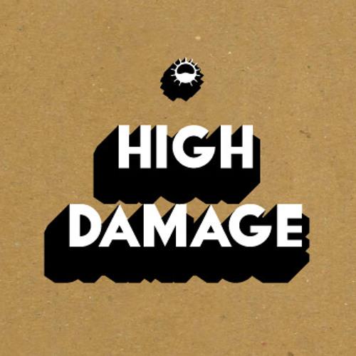 High Damage - 11 - The dusk