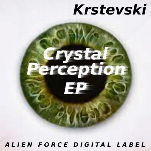 Krstevski-Crystal Perception(original mix) Free Download!!! [Alien Force Digital]