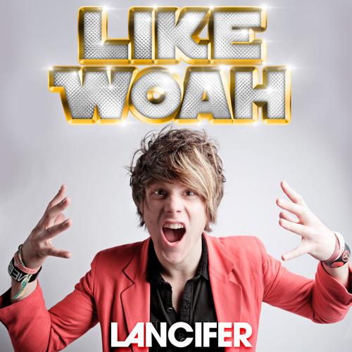 Like Woah!