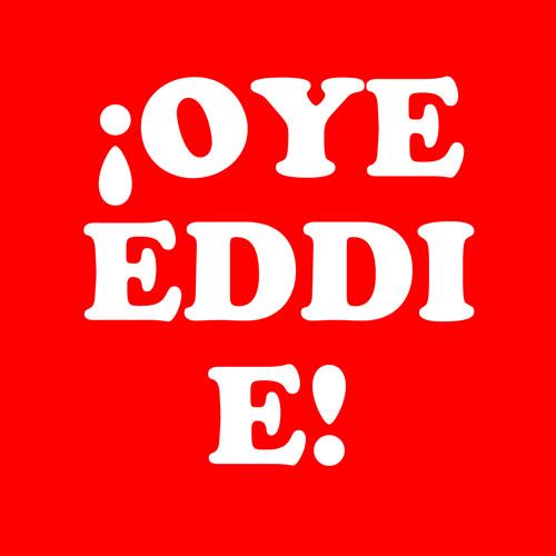EDDIE MERCURY - ¡OYE EDDIE! (The Last Edit)