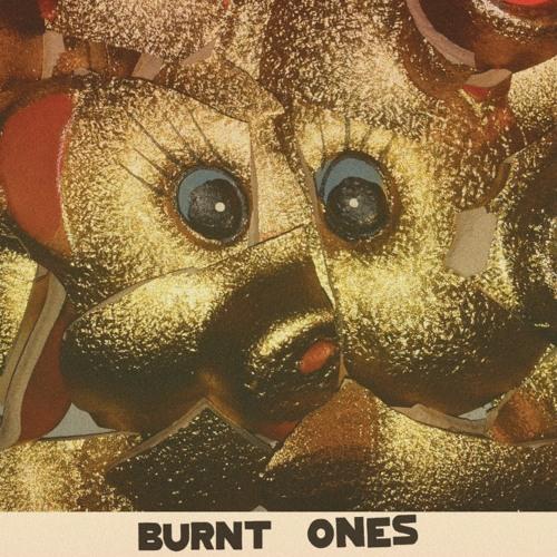 BURNT ONES - Meet the Golden One