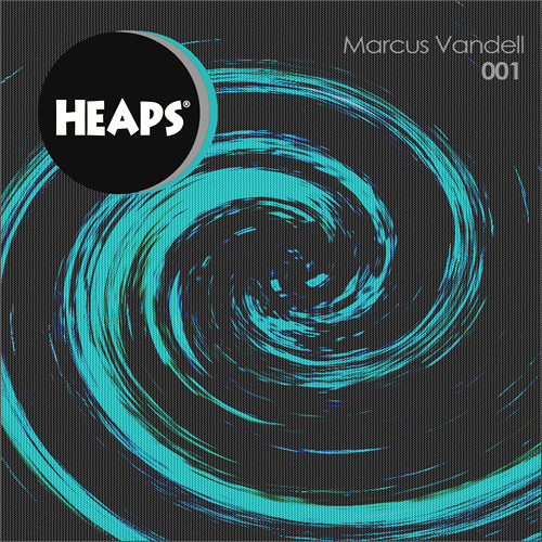 Marcus Vandell '001' Out on Heaps 15/3/12 Downloadable EP previews