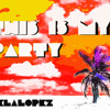 This is my party - Pela Lopez