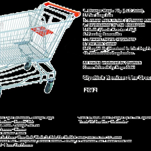 Glyphick Remixes The Grocery Store OUT NOW (free DL http://www.mediafire.com/?928h7h9vh0dl3et)