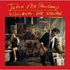 """Crazy Ones""  - John Mellencamp"