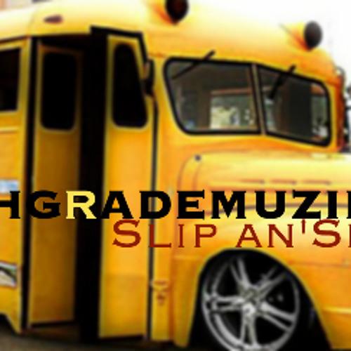 HighGradeMuzik - Slip an'Slide (Original Mix) FREE 320
