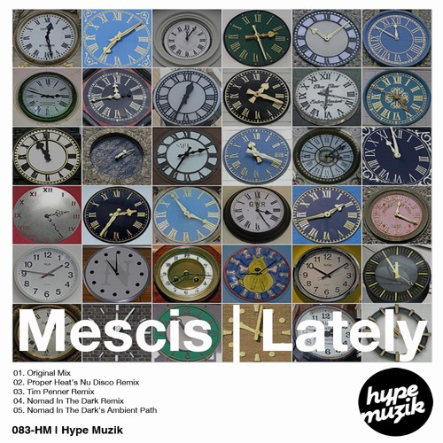 Mescis - Lately (Nomad in the Dark remix) Hype Musik