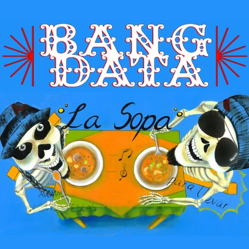 La Sopa - Bang Data