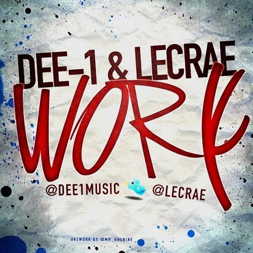 Dee-1 & Lecrae - Work
