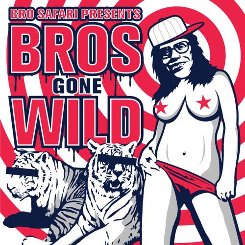 Bros gone wild