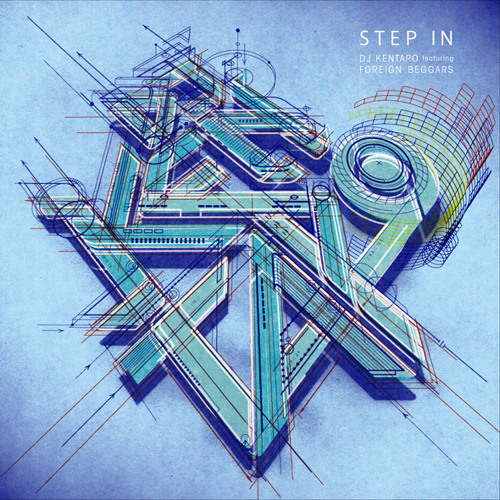 DJ Kentaro - Step in feat. Foreign Beggars (XLII Remix) [Ninja Tune]