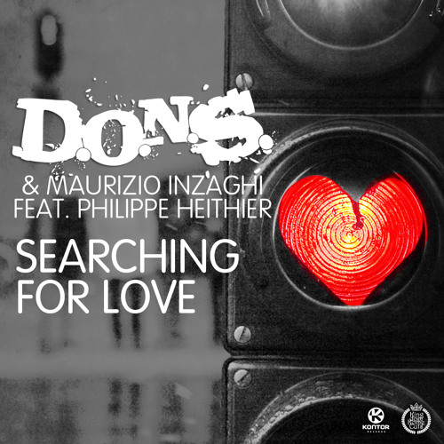 "D.O.N.S. & Maurizio Inzaghi feat. Philippe Heithier ""Searching For Love"" (Mini Mix)"