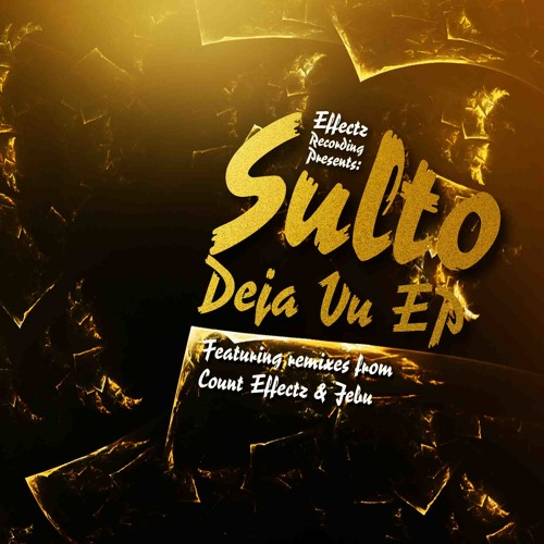 Sulto - Deja Vu EP - OUT NOW