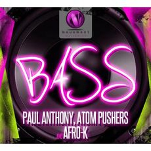 Bass - Paul Anthony. Atom Pushers, Afro-k (Movement Music MM078) (PREVIEW)